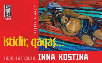 "Inna Kostina to present ""It's hot, gagash"" solo exhibition"