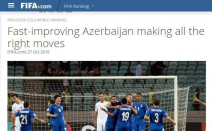 FIFA official website: Fast-improving Azerbaijan making all the right moves
