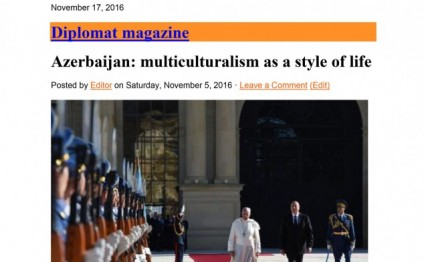 Diplomat Magazine: Azerbaijan: multiculturalism as a style of life