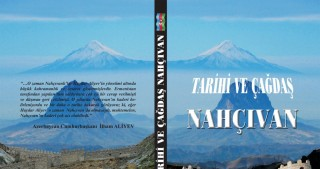 "Book on ""Historical and modern Nakhchivan"" published in Turkey"