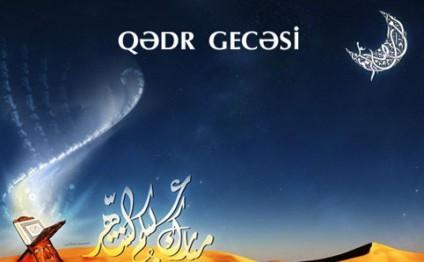 Bu gün Azərbaycanda sonuncu Qədr gecəsidir